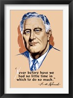 Framed Franklin Delano Roosevelt, Never Before?