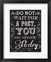 You Are Poetry 2 Framed Print
