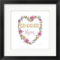 Framed Choose Love