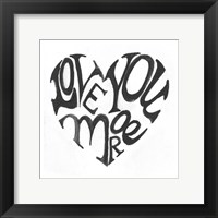 Framed Love You More