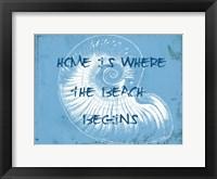 Home At The Beach Framed Print