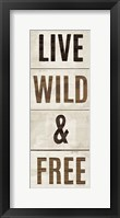 Framed Wood Sign Live Wild and Free on White Panel