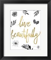 Framed Live Beautifully BW