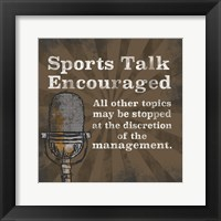 Framed Sports Talk I