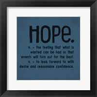 Definitions-Hope III Framed Print