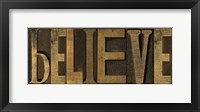 Printers Block Sentiment Panel I - Believe Framed Print