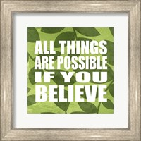 Framed All Things Are Possible