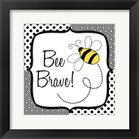 Be Happy and Brave II Framed Print
