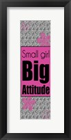 Framed Big Attitude
