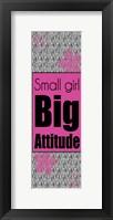 Big Attitude Framed Print