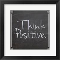 Framed Think Positive