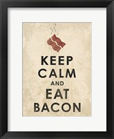 Framed Keep Calm and Eat Bacon (on white)
