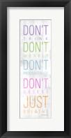 Don't Framed Print