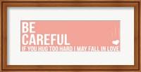 Framed Be Careful 1