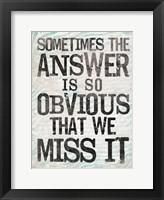 Answer 1 Framed Print