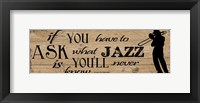 Jazz Is Framed Print