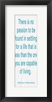There is No Passion Blue Framed Print