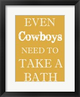 Cowboys Must Bathe Framed Print