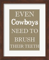 Framed Cowboys Must Brush