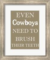 Framed Cowboys Must Brush