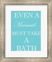 Framed Mermaid Must Bathe