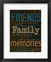 Friends Family Memories Framed Print