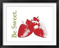Be Sweet Framed Print