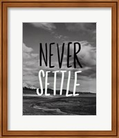 Framed Never Settle