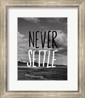 Framed Never Settle