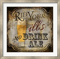 Framed Ale for the Ills