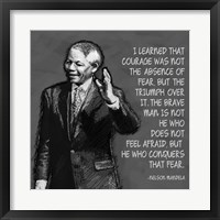 Framed He Who Conquers - Nelson Mandela Quote