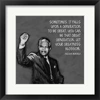 Framed Greatness - Nelson Mandela Quote