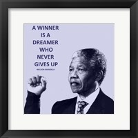 Framed Winner is A Dreamer - Nelson Mandela