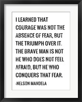 Framed Courage - Nelson Mandela Quote