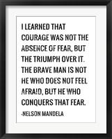 Framed Courage - Nelson Mandela Quote