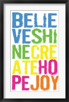 Believe Shine Create Framed Print