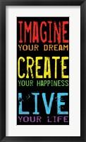 Imagine Create Live 2 Framed Print
