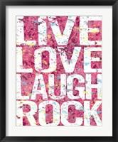 Live Love Laugh Rock Framed Print