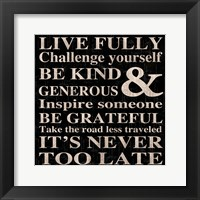 Live Fully 13 Framed Print