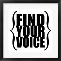 Find Your Voice 3 Framed Print