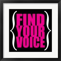 Find Your Voice 5 Framed Print