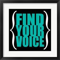 Find Your Voice 6 Framed Print