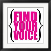 Find Your Voice 7 Framed Print