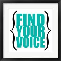 Find Your Voice 8 Framed Print