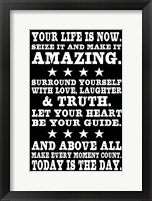 Your Life is Now 5 Framed Print