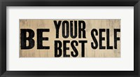 Be Your Best Self 1 Framed Print