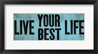 Be Your Best Self 2 Framed Print