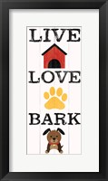 Framed Live Love Bark