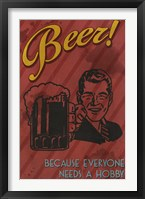 Beer Hobby Framed Print