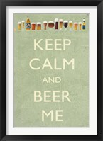 Framed Keep Calm Beer Me